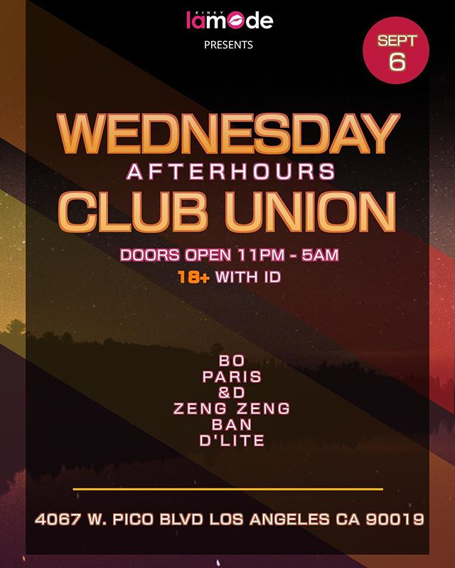 🚨Promo Code + Guest List🚨 For @unionnightclub  September 6, 2017  GRAND OPENING-WEDNESDAY AFTERHOURS!  Check out the newest club in Los Angeles and the only location to offer afterhours for 18+! Djs BO D ZENG ZENG BAN  D'LITE  Location: Union Nightclub 4067 W Pico Blvd Los Angeles, CA 9001  18+ 11pm-5am  Message us for table service, guestlist and bday parties!  #createnightclub #avalonhollywood #exchangela #fridaynight #downtownla #hollywood #ladies #vip #djs #bottleservice #guestlist #edm #dancing #losangeles #thingstodo #insomniacevents #hardevents #burningman #lib2017 #afterhours #18+ #wednesdayparties  #unionnightclub