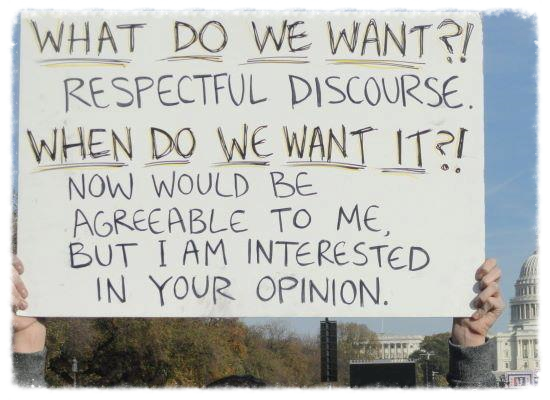 what do we want respectful discourse.jpg