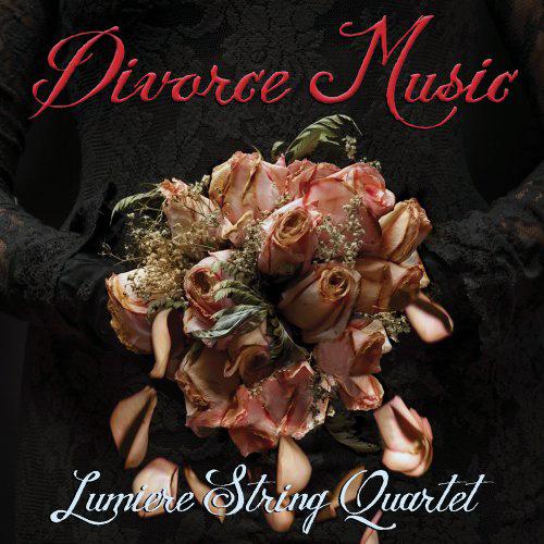 Divorce Music-Lumiere String Quartet-Victoria Paterson.jpg