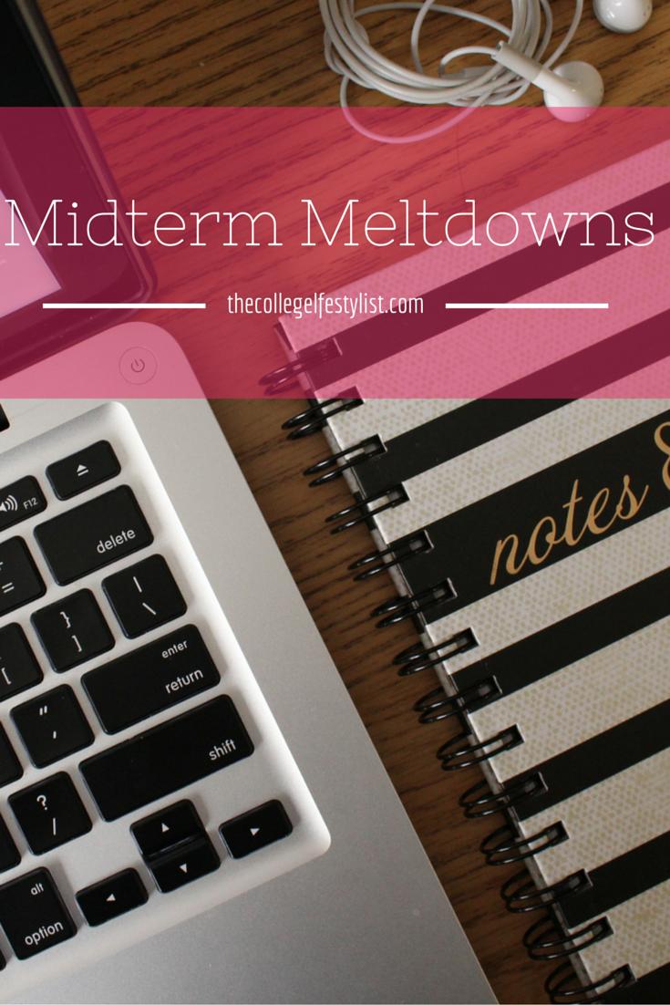 Surviving Midterm Meltdowns