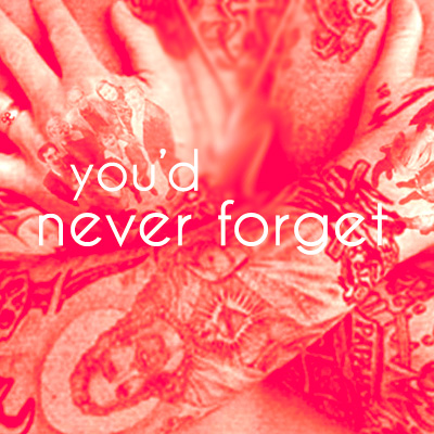 Copy of You'd never forget