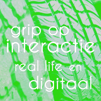 Copy of Grip op interactie, real life en digitaal