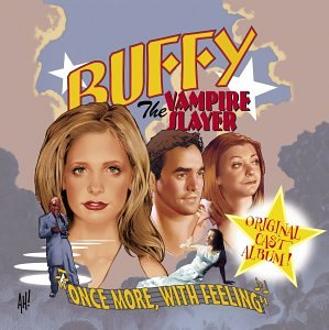"Buffy the Vampire Slayer: ""Once More, With Feeling"" Episode"