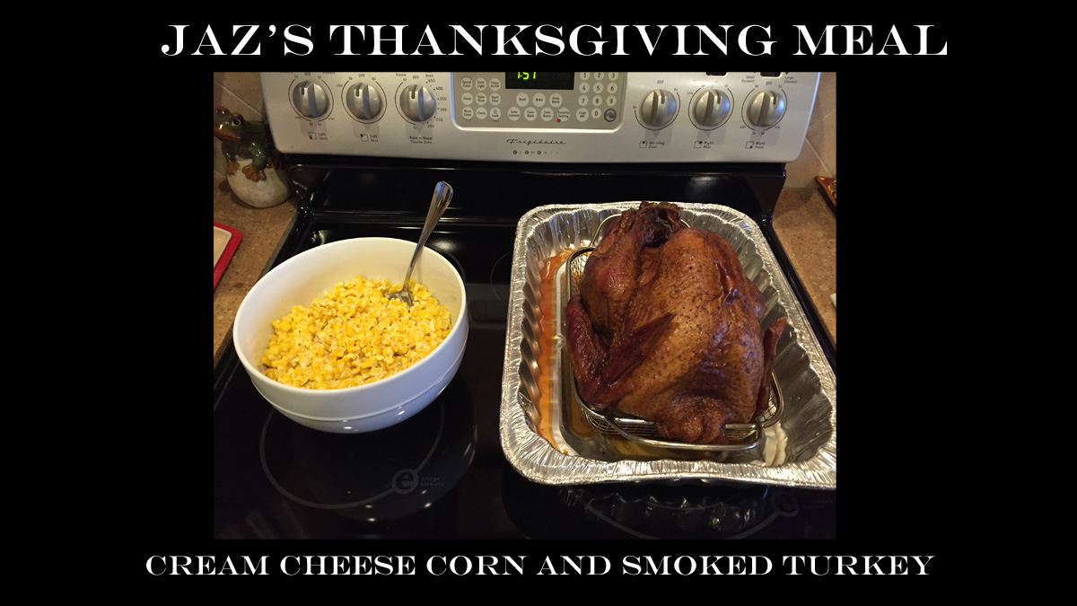 Jaz's Thanksgiving Meal (PHOTO COPYRIGHT 2015 BY JAZ PRIMO)