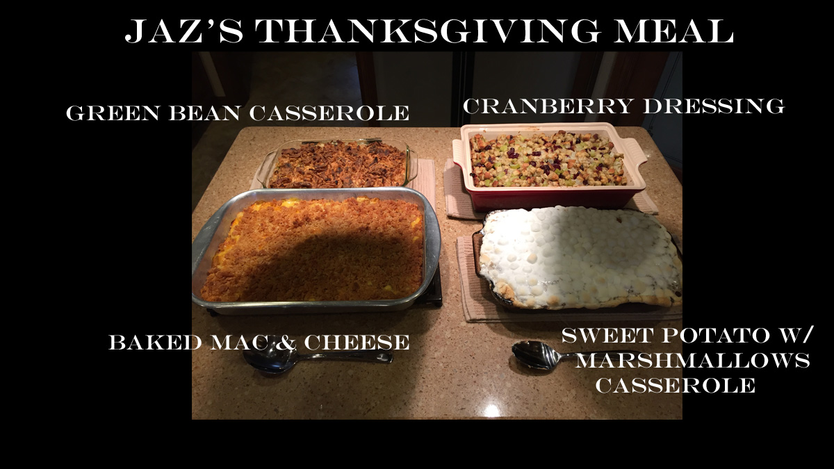 Jaz's Thanksgiving Meal (PHOTO COPYRIGHT 2015 BY JAZ PRIMO