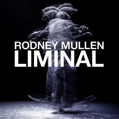 Almost_Skateboards_Rodney_Mullen_Liminal.jpg