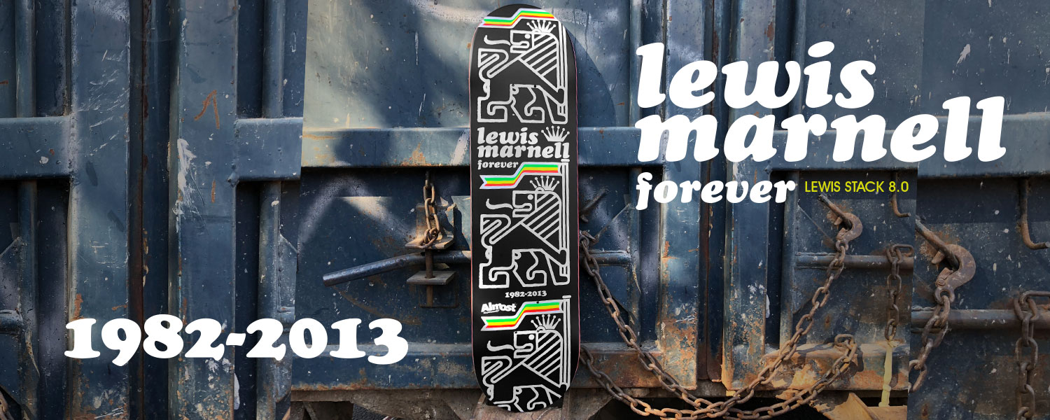 Almost_Skateboards Lewis Marnell Forever_ Tribute RIP Jah Love