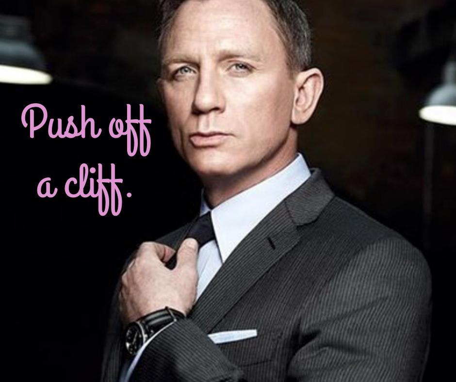 Daniel Craig push off a cliff Hampstead Mums