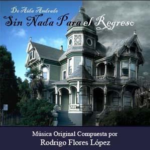 Sin Nada Para el Regreso  Original Score (Limited Edition)