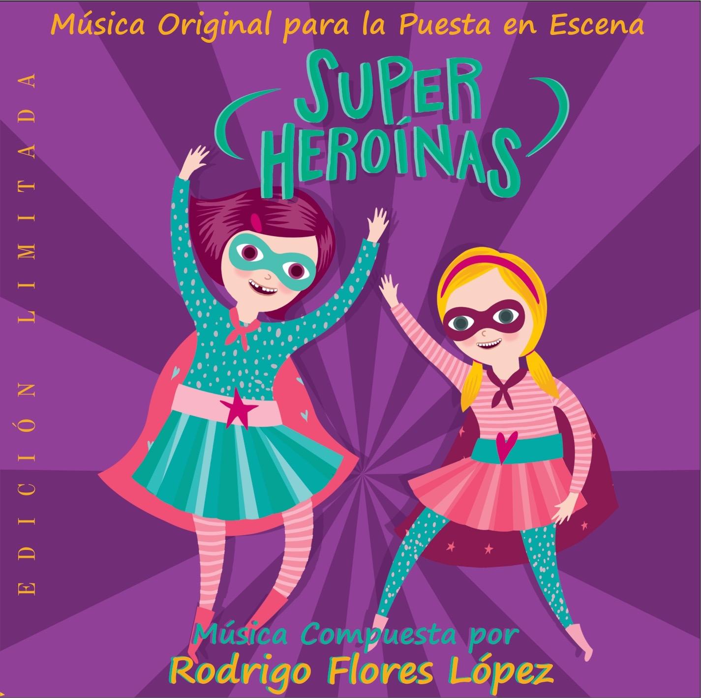 Superheroínas  Original Score (Limited Edition)