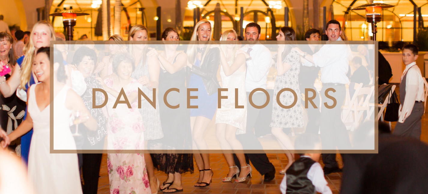 Santa Barbara Wedding DJs: Dance Floor Rentals
