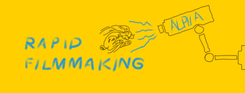 Rapid Filmmaking