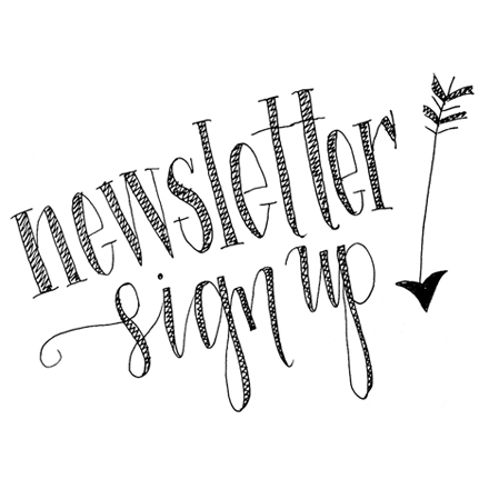 Sign up for the Newsletter! Get and Exclusive FREE Print!