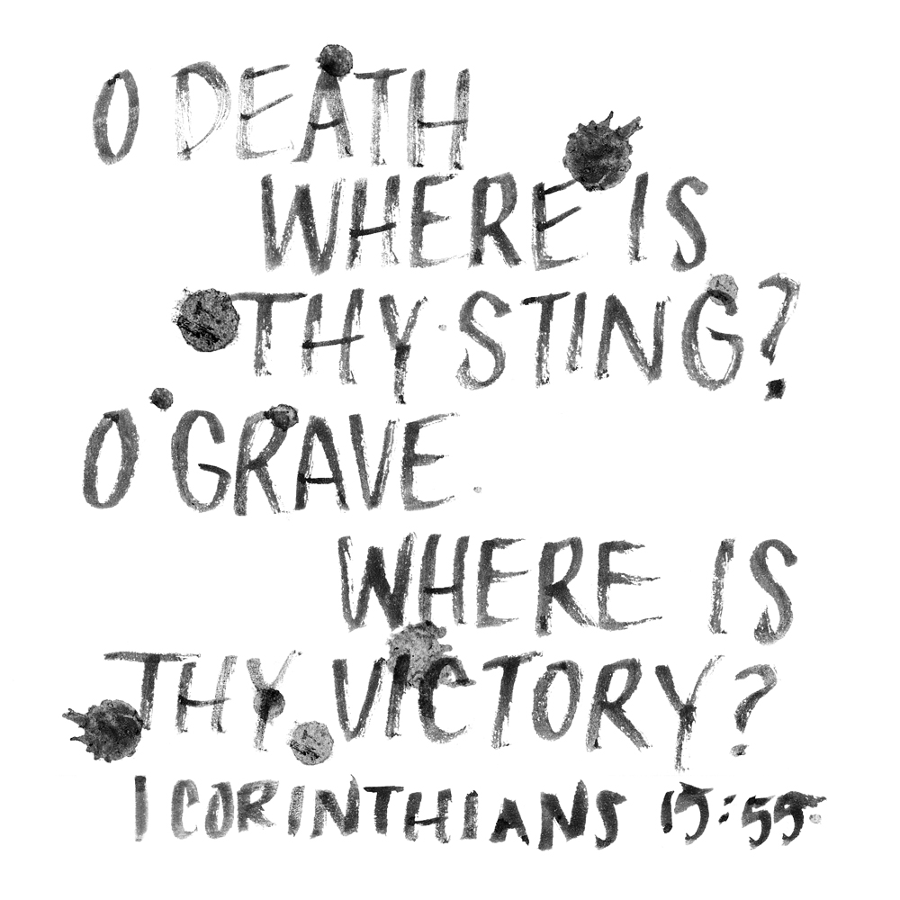 Death Where Is They Sting? - Brush Lettering by Daughter Zion Designs