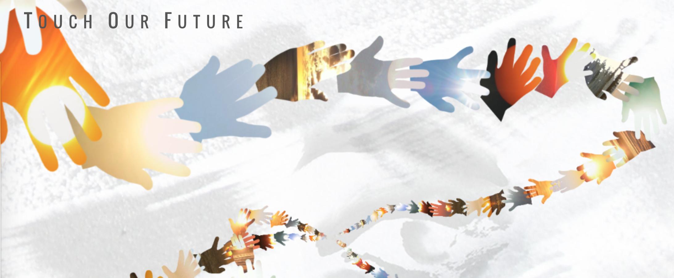 Touch Your Future by Drue Kataoka