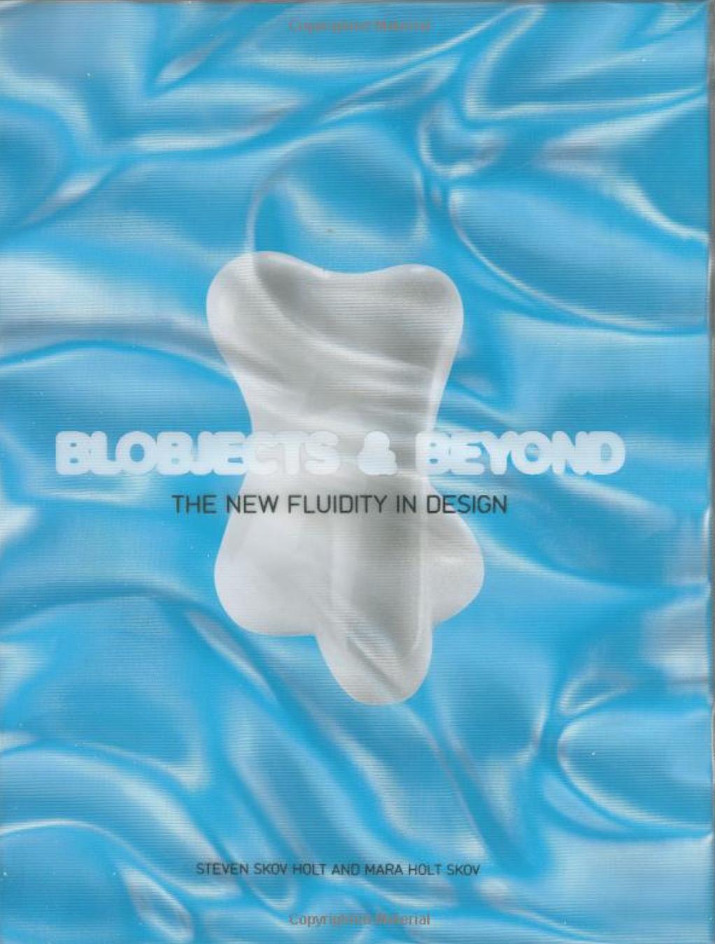 Blobjects & Beyond