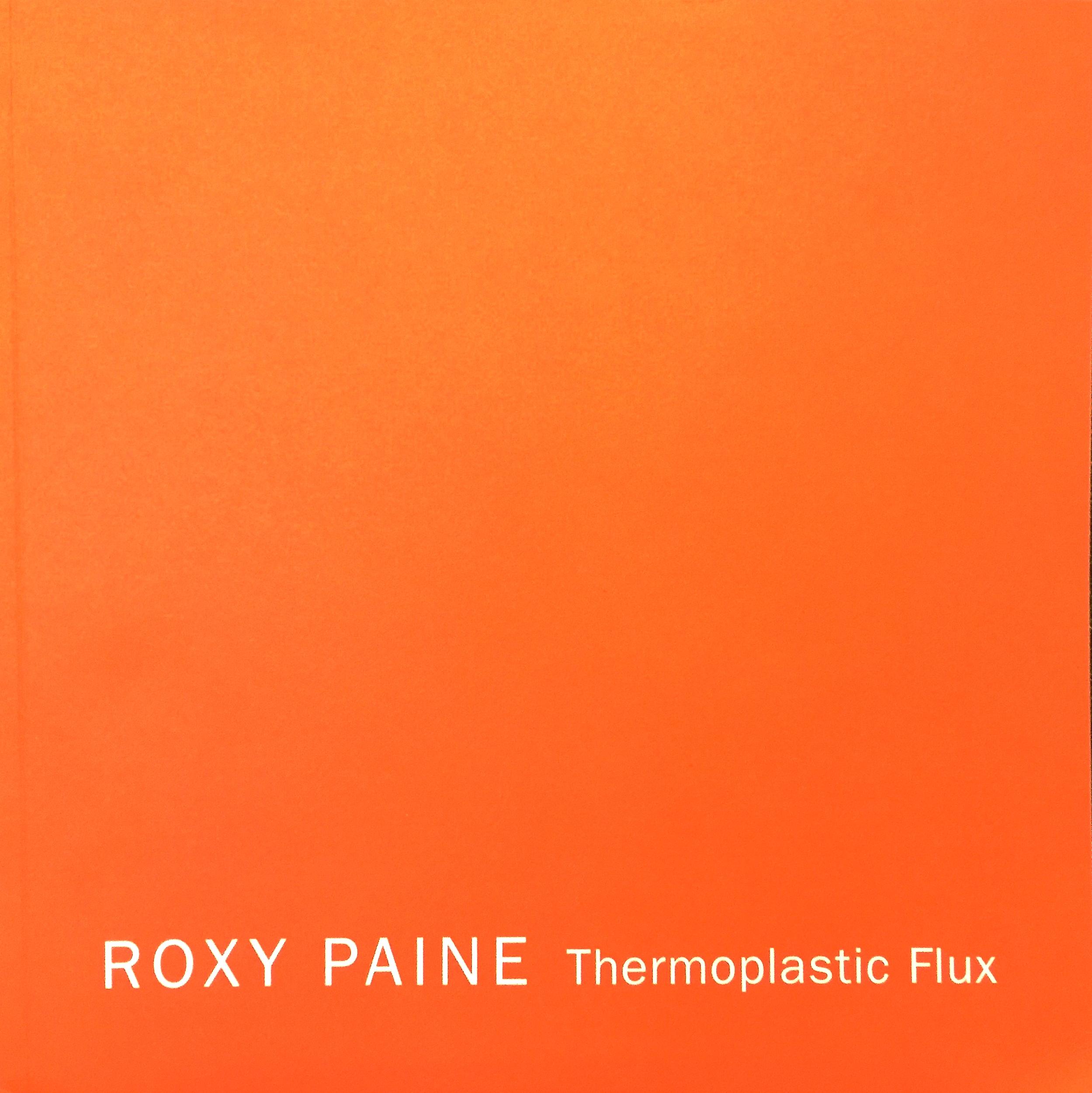 Roxy Paine: Thermoplastic Flux