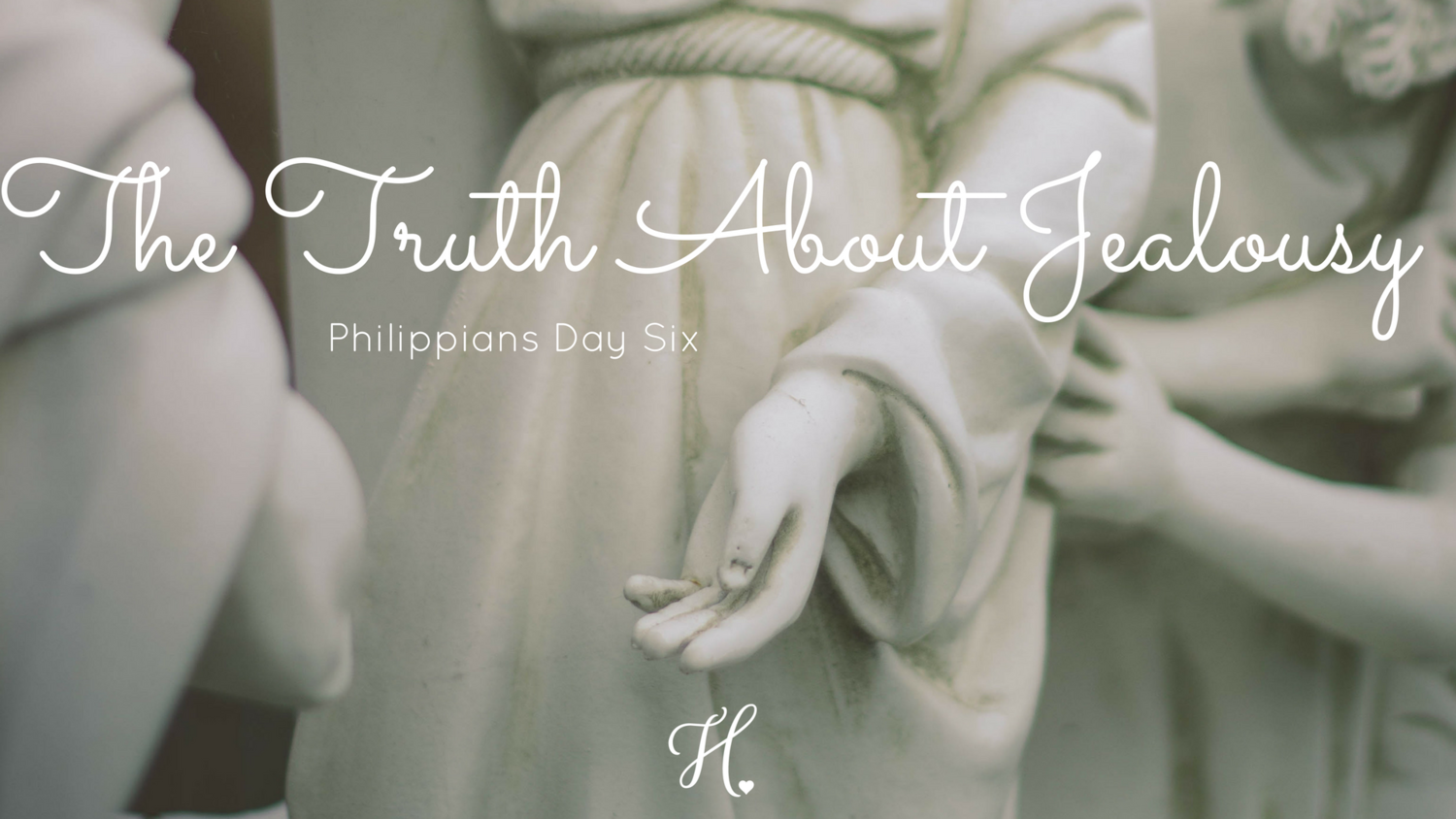 Philippians/The Truth about Jealousy — Heart of Mary Women's Fellowship