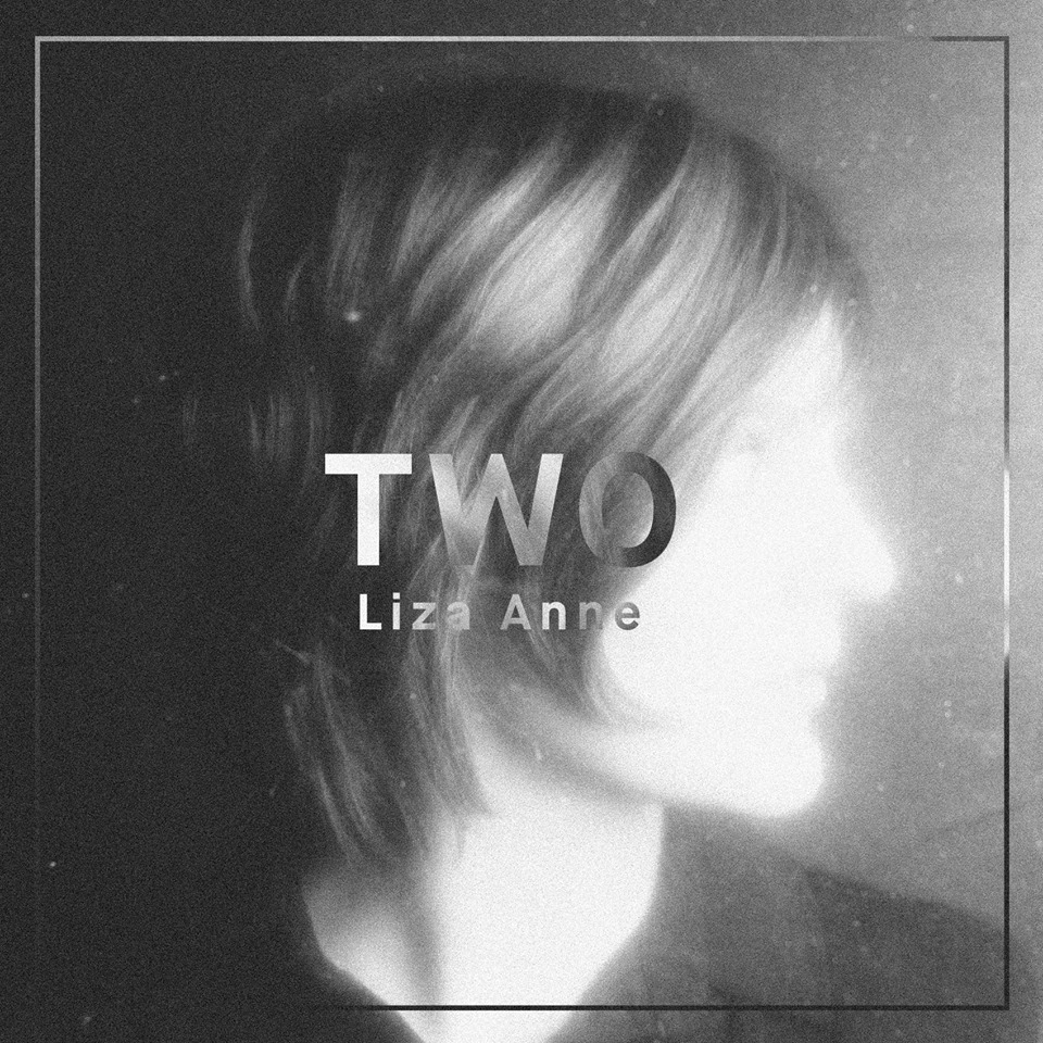 Liza Anne – Two