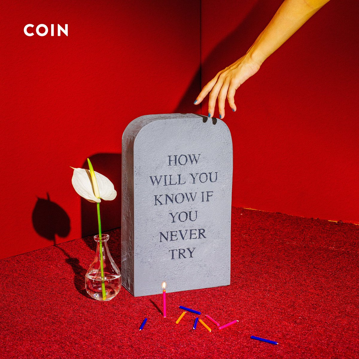 COIN – How Will You Know If You Never Try