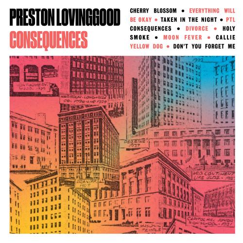 Preston Lovinggood – Everything Will Be Okay