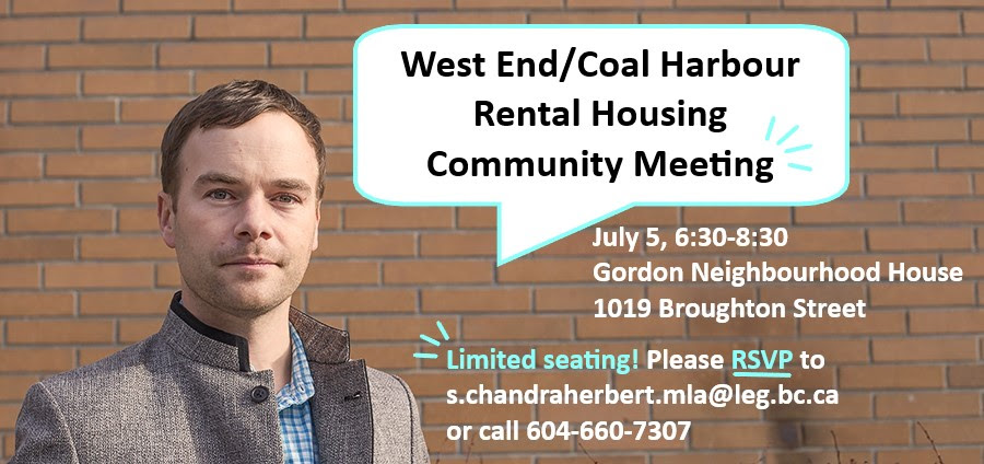 Seating is limited, so RSVP by email to s.chandraherbert.mla@leg.bc.ca or call 604.660.7307.
