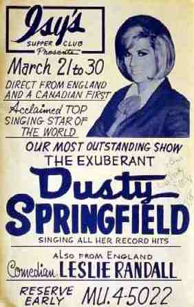 Remember the night Dusty Springfield played Isy's Supper Club?