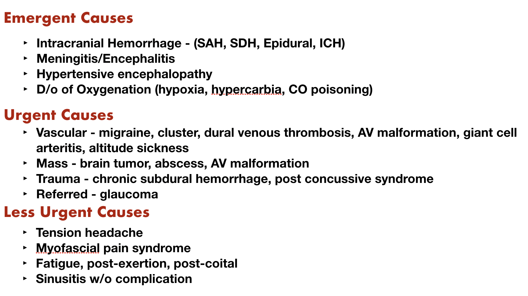 Table 1 Common Causes of Headache   Recreated from Table 32-1 Davis, V. Headache. Emergency Medicine: An Approach to Clinical Problem Solving, 2nd Edition. Chapter 32. pp 539.