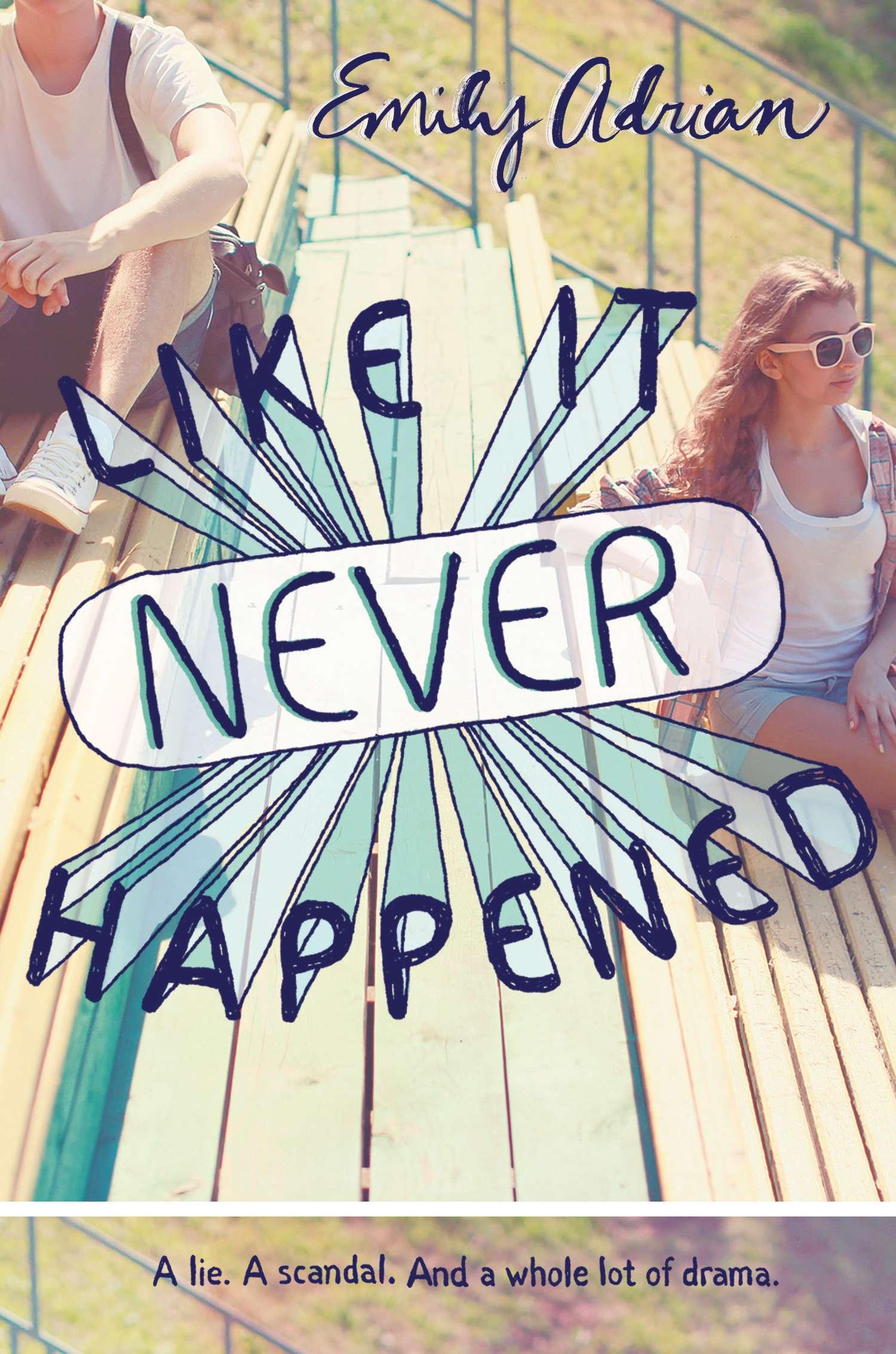 like it never happened, emily adrian, book, novel, young adult, ya, teen, theater, art, musc