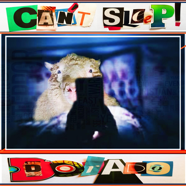 Can't Sleep - Dorado  Released Aug 1 2018