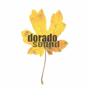 Dorado - Dorado Sound - June 2007