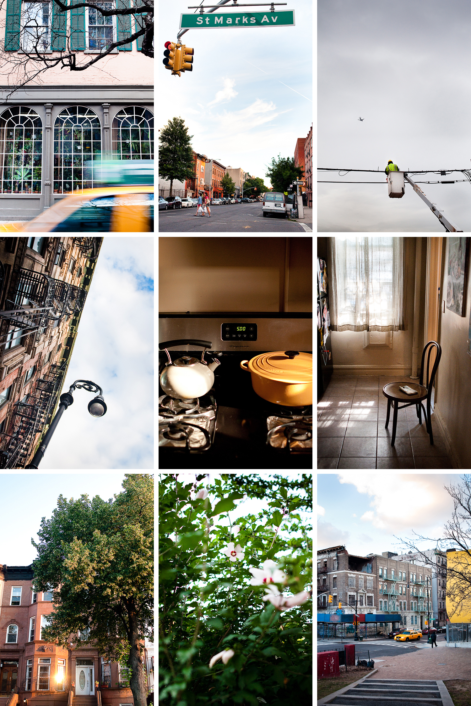 """Daily Life, New York"" -   (Row 1)   SoHo Window and Taxi  , SoHo, New York;   St. Mark's and Bedford,   Crown Heights, Brooklyn;  At Work , Crown Heights, Brooklyn; (Row 2)  Chinatown Lightpole , Chinatown, New York;  Oven , Crown Heights, Brooklyn;  The Chair in the Kitchen , Crown Heights, Brooklyn; (Row 3)  Sunset on Park Place,  Crown Heights, Brooklyn;  Hibiscus,  Crown Heights, Brooklyn;  Up Brooklyn Ave.,  Crown Heights, Brooklyn"