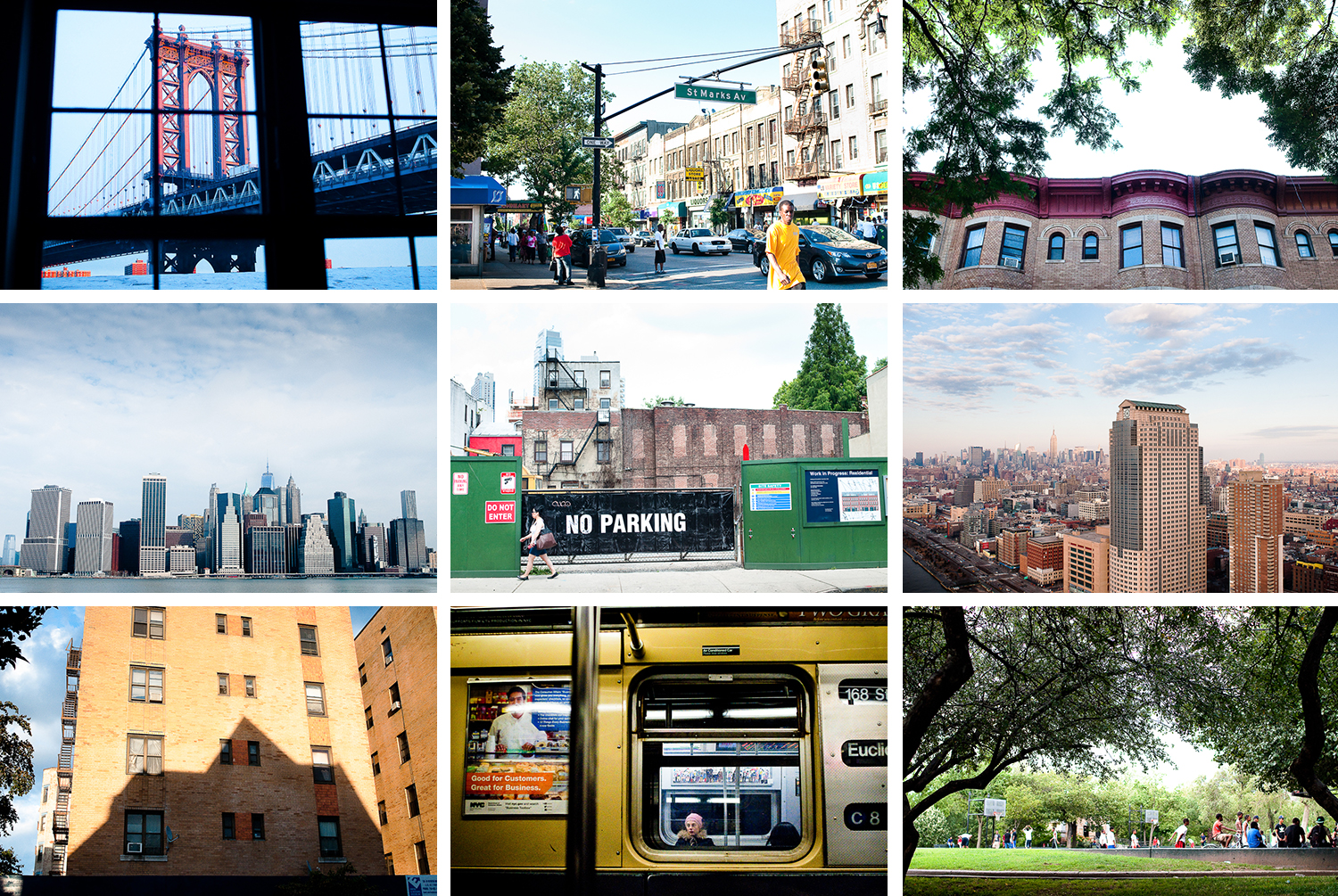 """New York"" -   (Row 1)   Manhattan Bridge from Rubina's  , DUMBO;   The Bustle of Nostrand  ,   Crown Heights;  Last Light , Crown Heights; (Row 2)  From Pier 5, Brooklyn Bridge Park , Brooklyn Heights;  On Pacific , Boerum Hill;  On Roy's Old Roof , TriBeCa ,  New York; (Row 3)  Shadow from the Mansion on New York Ave.,  Crown Heights;  C-Train , New York;  Brower Park in Summer,    Crown Heights"