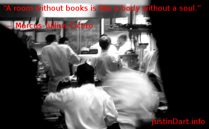 """A room without books is like a body without a soul."" ―  Marcus Tullius Cicero"