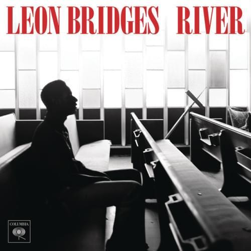 River - Leon Bridges