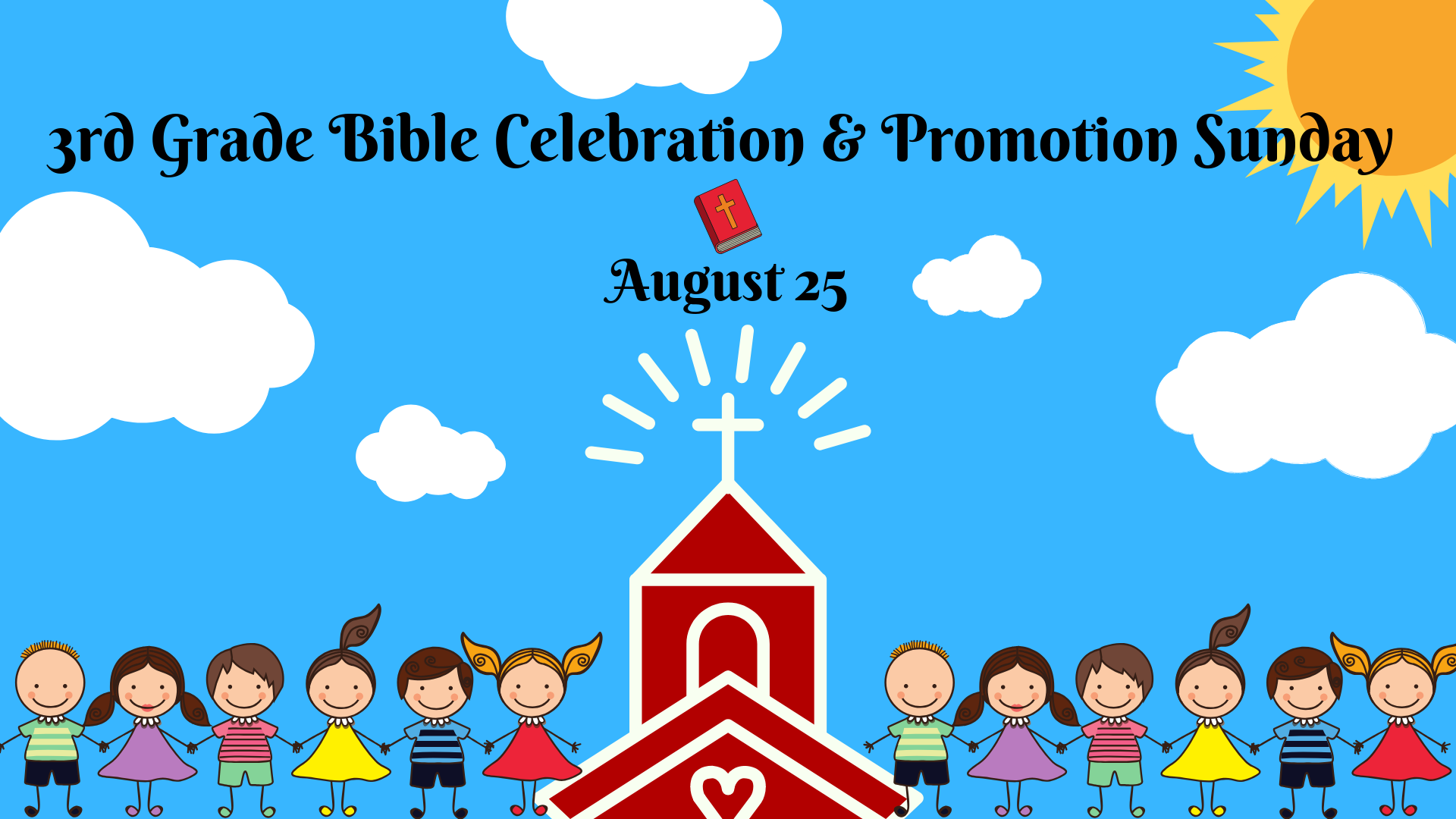 Copy of 3rd Grade Bible Celebration and Promotion Sunday.png