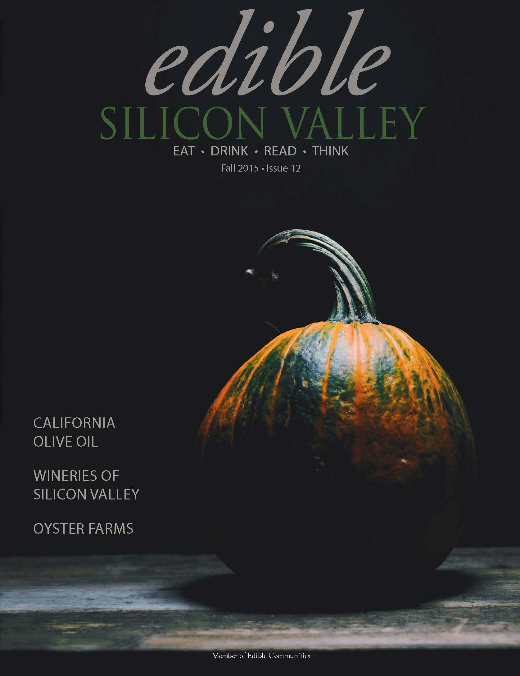 Edible Silicon Valley Fall 2015| Cover by Nik Sharma Photography