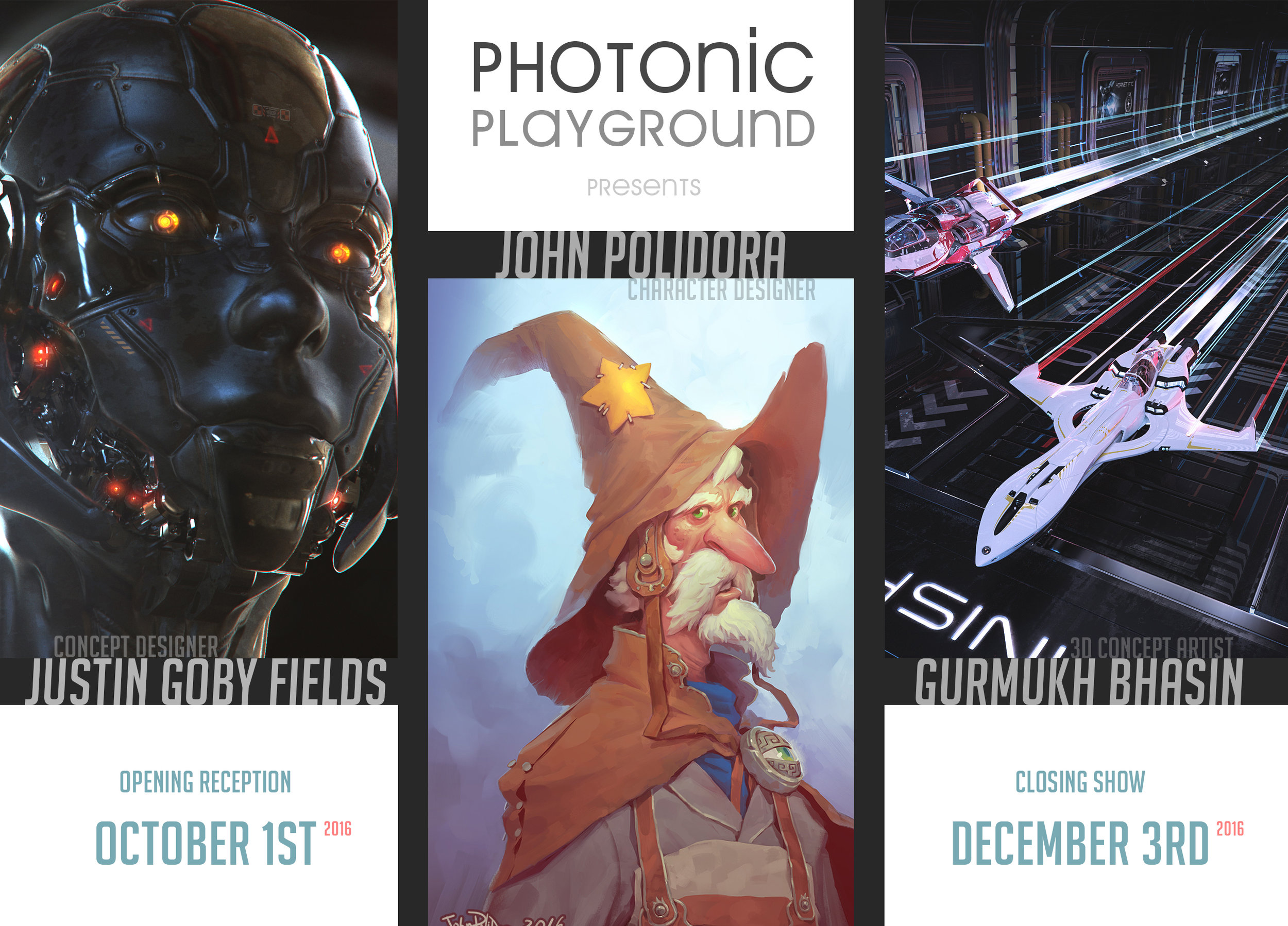 Marketing Poster for the Oct-Dec 2016 exhibition show.