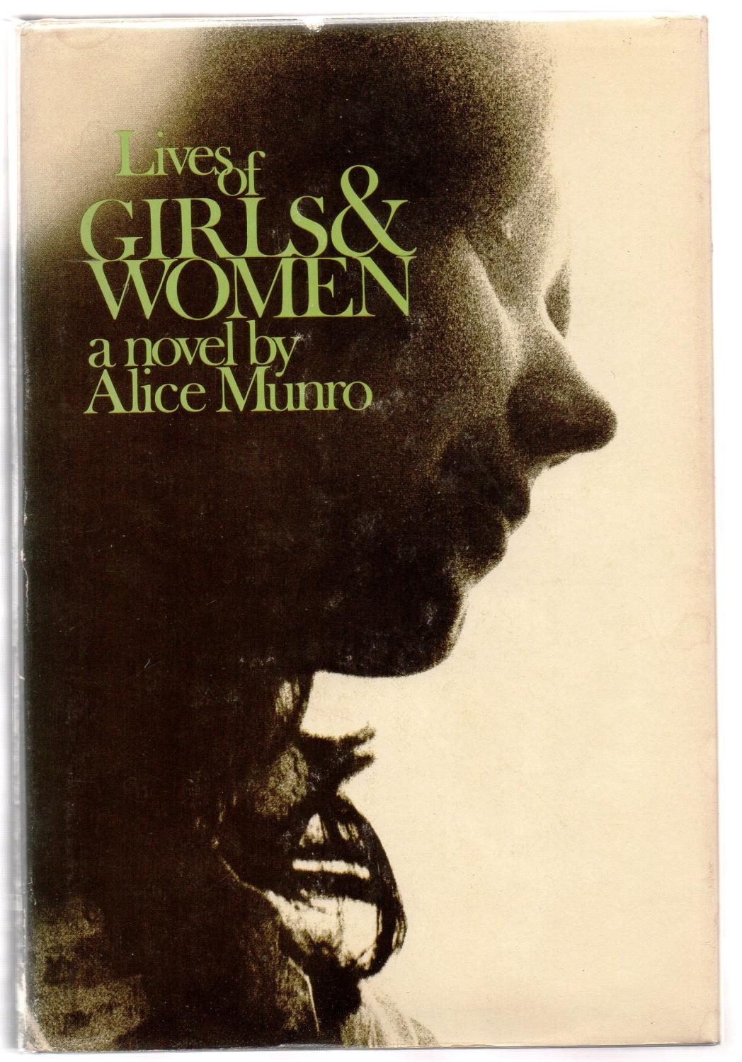Lives of Girls and Women, by Alice Munro.