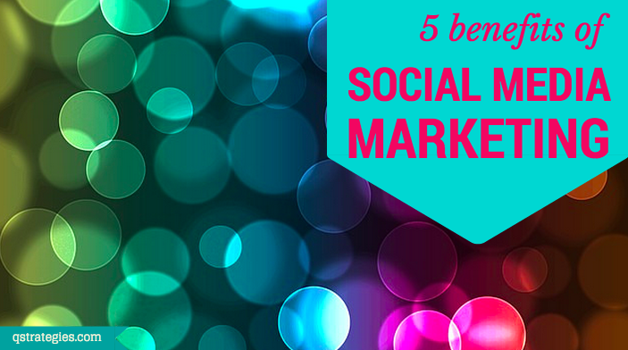 5-benefits-social-media-marketing