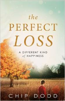 The Perfect Loss   Chip Dodd