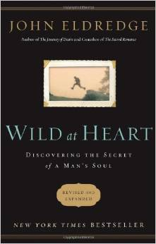 Wild At Heart  John Eldredge
