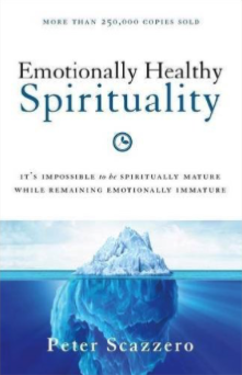 Emotionally Healthy Spirituality  Peter Scazzero