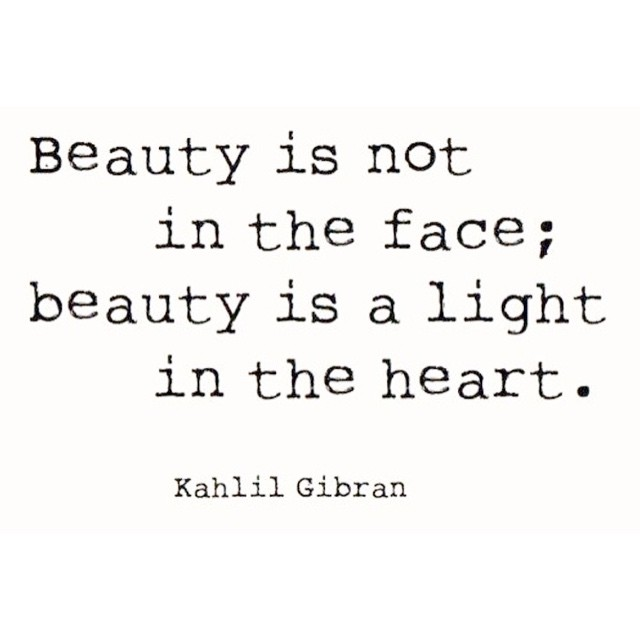 #beauty #light #qotd #quote #inspiration #gibran #health #vitality #love #soul