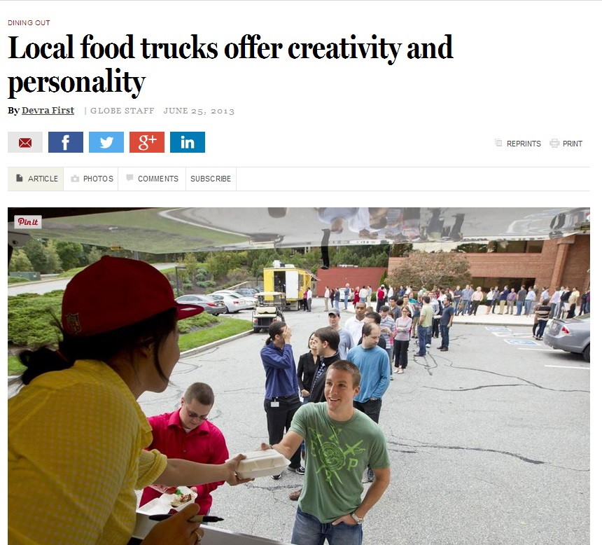 BOSTON GLOBE   Local food trucks offer creativity and personality   By Devra First | JUNE 25, 2013
