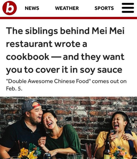 BOSTON.COM: The siblings behind Mei Mei restaurant wrote a cookbook — and they want you to cover it in soy sauce  January 2019