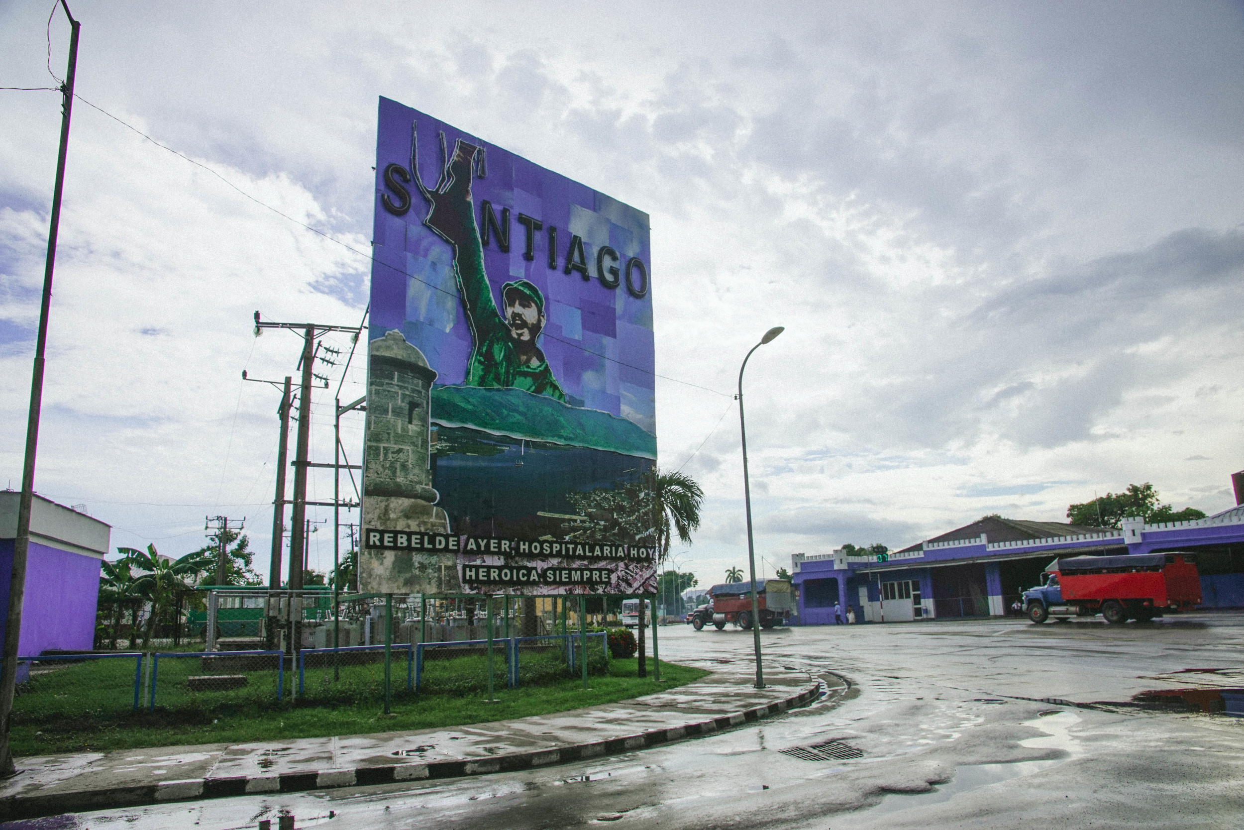 """Castro greeting us on arrival to the city. """"Rebels yesterday, hospitable today, heroes forever."""""""