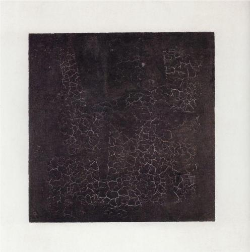 The Black Square,  by Kazimir Malevich. Tretyakov Gallery, Moscow.