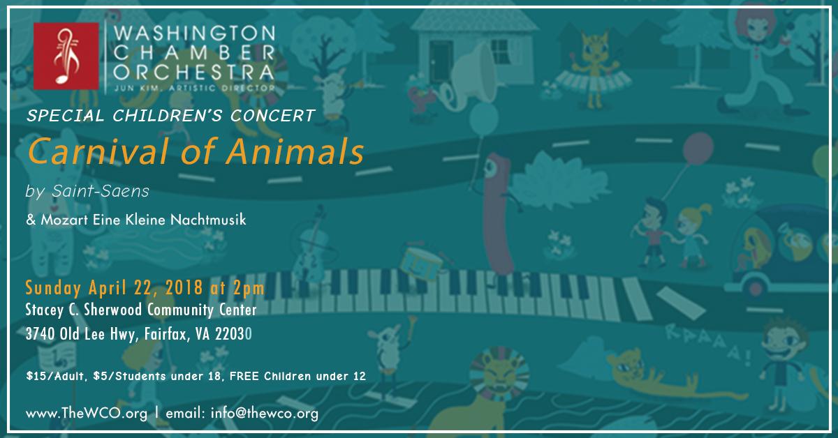 The Carnival of Animals - Special Children's ConcertMozart Eine Kleine NachtmusikSaint-Saens The Carnival of AnimalsJun Kim, ConductorMarsha Kelly, Narrator