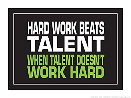 hard work beats talent.jpg